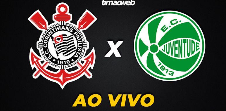 Corinthians x Juventude Ao Vivo