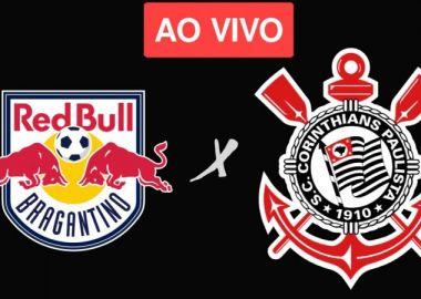 Red Bull Bragantino x Corinthians Ao Vivo