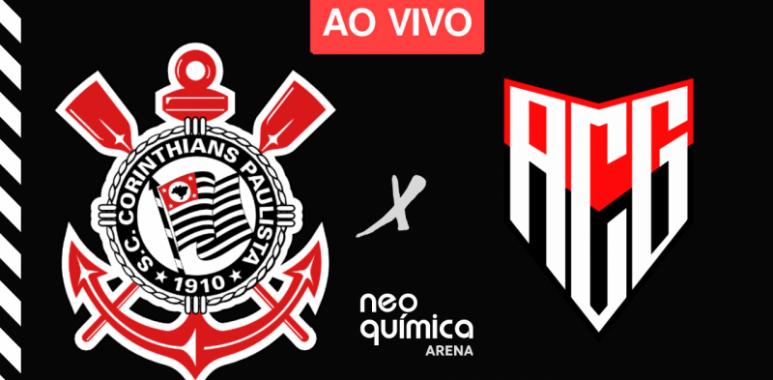 Corinthians x Atlético-GO Ao Vivo